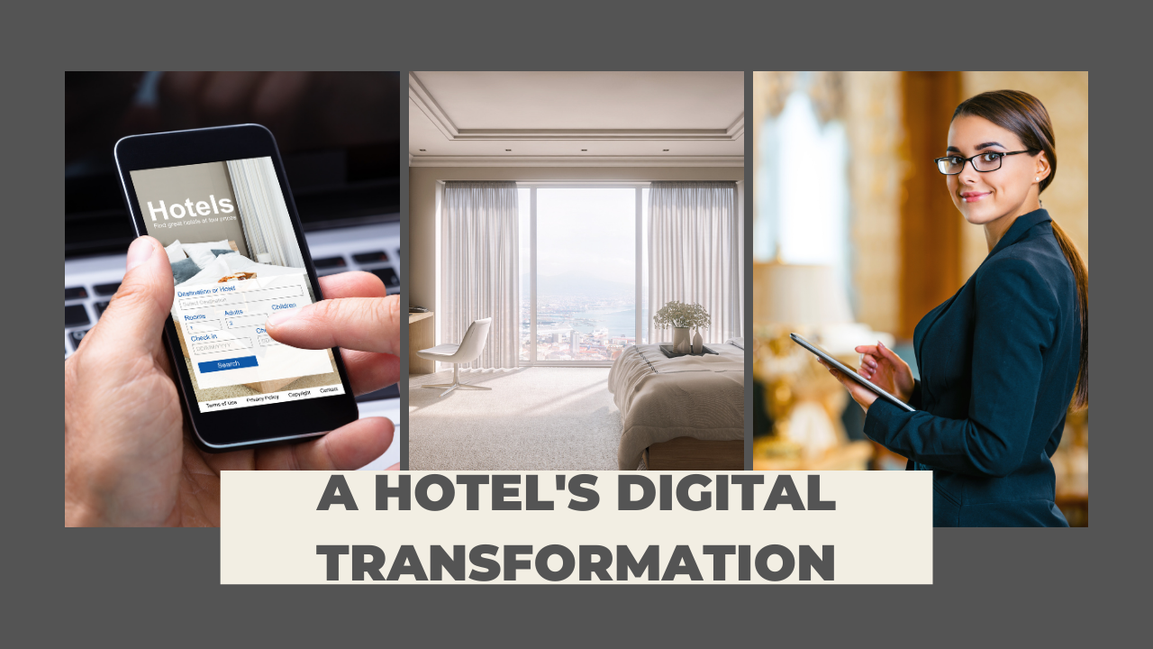 Digital Transformation For The Hotel Industry