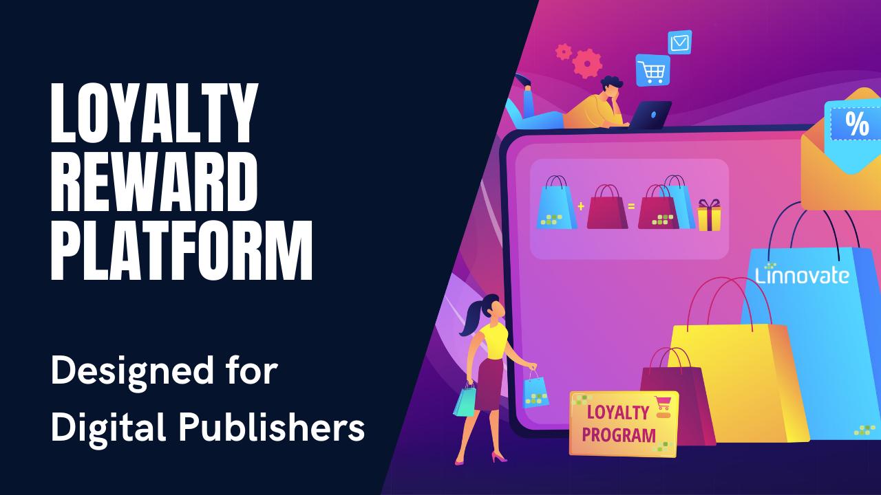 Loyalty Rewards Platform
